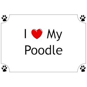Poodle T-Shirt - I Love my