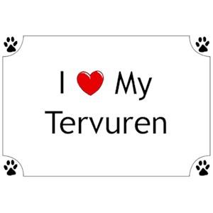 Belgian Tervuren T-Shirt - I love my