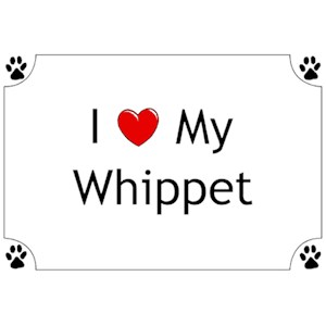 Whippet T-Shirt - I love my