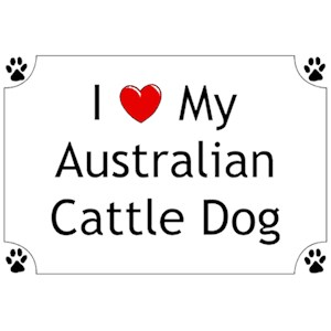 Blue Heeler T-Shirt - I love my