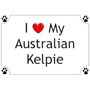 Australian Kelpie T-Shirt - I love my