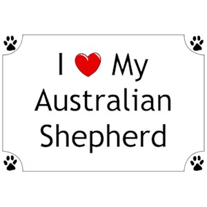 Australian Shepherd T-Shirt - I love my