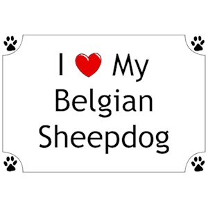 Belgian Sheepdog T-Shirt - I love my