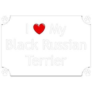 Black Russian Terrier T-Shirt - I love my