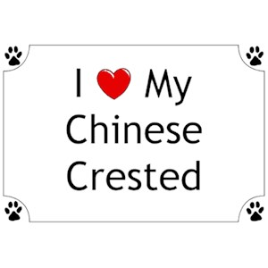 Chinese Crested T-Shirt - I love my