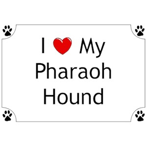 Pharaoh Hound T-Shirt - I love my