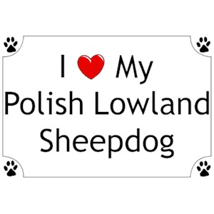 Polish Lowland Sheepdog T-Shirt - I love my