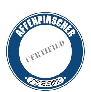 Affenpinscher T-Shirt - Certified Person