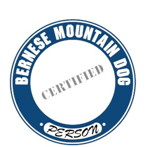 Bernese Mountain Dog T-Shirt - Certified Person
