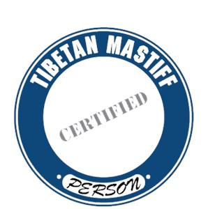 Tibetan Mastiff T-Shirt - Certified Person