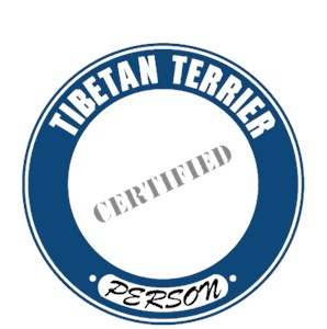 Tibetan Terrier T-Shirt - Certified Person