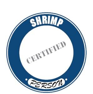 Shrimp T-Shirt - Certified Person