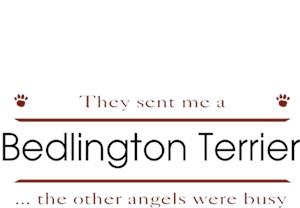 Bedlington Terrier T-Shirt - Other Angels