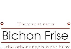 Bichon Frise T-Shirt - Other Angels