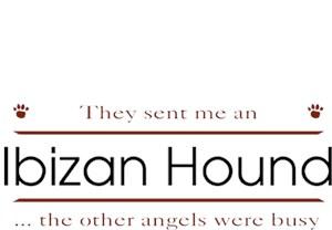 Ibizan Hound T-Shirt - Other Angels