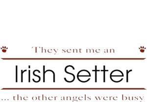 Irish Setter T-Shirt - Other Angels