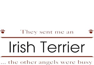 Irish Terrier T-Shirt - Other Angels
