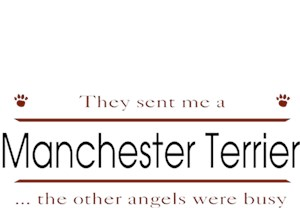 Manchester Terrier T-Shirt - Other Angels