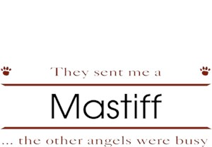 Mastiff T-Shirt - Other Angels