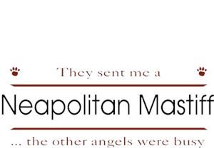 Neapolitan Mastiff T-Shirt - Other Angels
