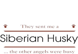 Siberian Husky T-Shirt - Other Angels