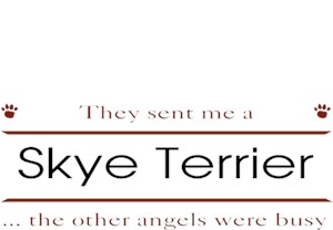 Skye Terrier T-Shirt - Other Angels
