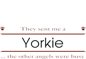 Yorkshire Terrier T-Shirt - Other Angels