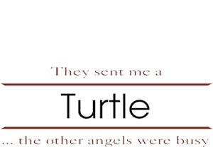 Turtle T-Shirt - Other Angels