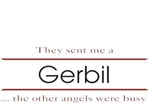 Gerbil T-Shirt - Other Angels