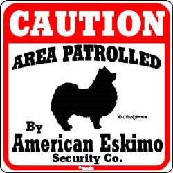 American Eskimo Dog Caution Sign