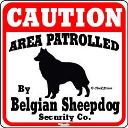 Belgian Sheepdog Caution Sign