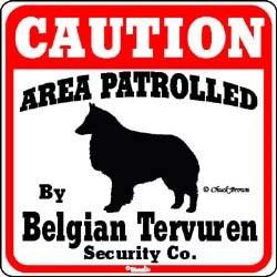 Belgian Tervuren Caution Sign