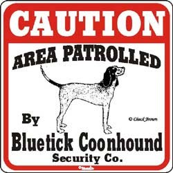 Coonhound Caution Sign