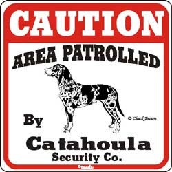Catahoula Leopard Dog Caution Sign