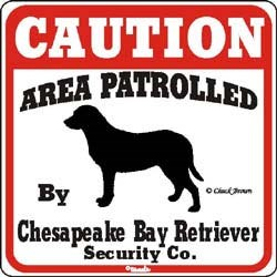 Chesapeake Bay Retriever Caution Sign
