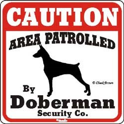 Doberman Pinscher Caution Sign