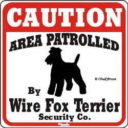 Wire Fox Terrier Caution Sign