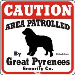 Great Pyrenees Caution Sign