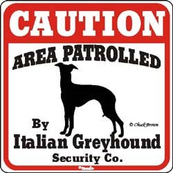Italian Greyhound Caution Sign