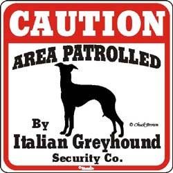 Italian Greyhound Caution Sign