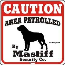 Mastiff Caution Sign