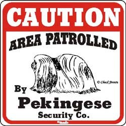 Pekingese Caution Sign