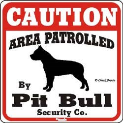 Pit Bull Terrier Caution Sign