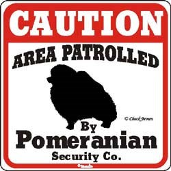 Pomeranian Caution Sign