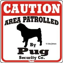 Pug Caution Sign