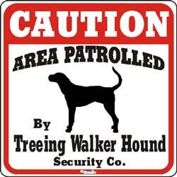 Treeing Walker Coonhound Caution Sign