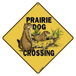 Prairie Dog Sign