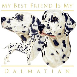 Dalmatian T-Shirt - My Best Friend Is