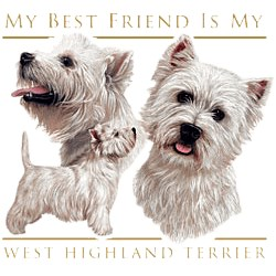 West Highland Terrier T-Shirt - My Best Friend Is