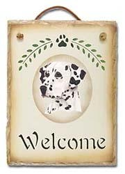 Dalmatian Slate Welcome Sign